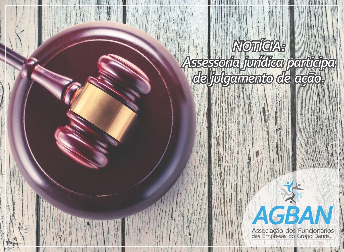 Assessoria jurídica participa de julgamento de ação.