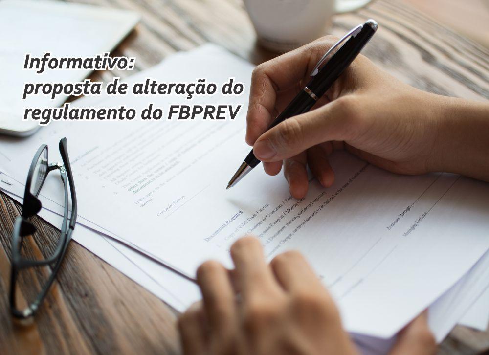 Proposta de alteração do regulamento do FBPREV: